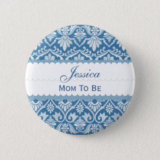 Baby Shower Mom To Be Damask V02 BLUE Pinback Button