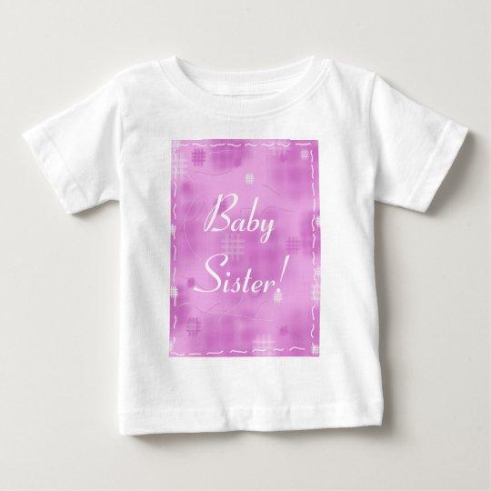Baby Sister! Baby T-Shirt