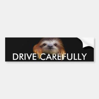 Baby Sloth Drive Carefully Bumper Sticker