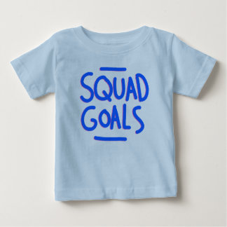 BABY SQUAD GOALS - SQUAD! BABY T-Shirt