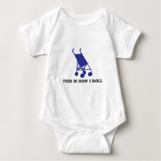 Baby Stroller - This is How I Roll Baby Bodysuit