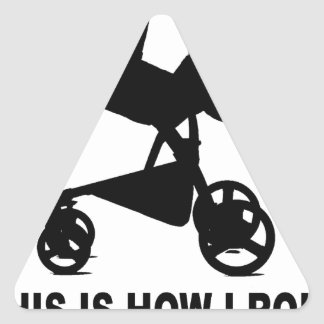 Baby Stroller - This is How I Roll Tees.png Triangle Sticker