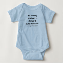 Baby suit - My Mommy is Schmart with T3! Baby Bodysuit
