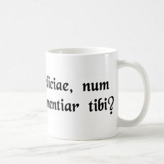 Baby, sweetheart, would I lie to you? Coffee Mug