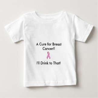 Baby T for the cure Baby T-Shirt