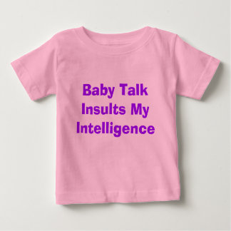 Baby Talk Tshirts