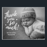 "Baby Thank You Postcards<br><div class=""desc"">Baby thank you postcards thank says: &quot;thank you so much&quot;. Upload your baby&#39;s photo and customize the wording.</div>"