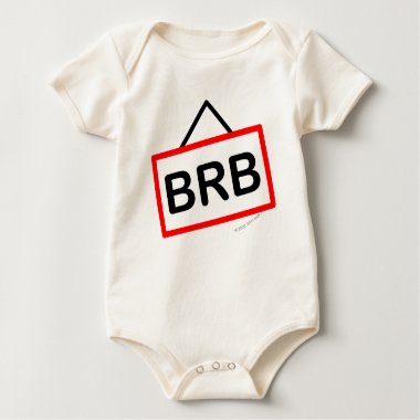 BRB smile  Be right back baby_toddler_apparel_tshirt
