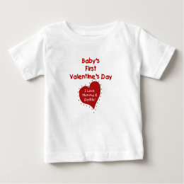 Baby Valentine Love Mommy and Daddy Baby T-Shirt