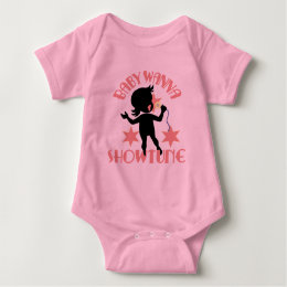 Baby Wanna Showtune (Girl Baby Bodysuit