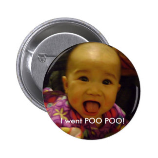 baby went poo poo pinback buttons