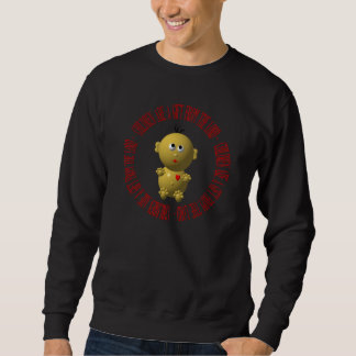 """Baby with """"Children are a gift from The Lord"""" Sweatshirt"""