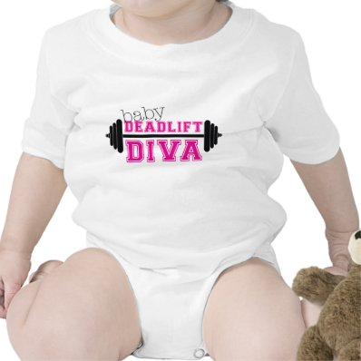 "baby workout onesiee- ""Deadlift Diva"" T Shirts"