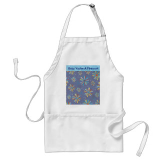 Baby You're A Firework Adult Apron