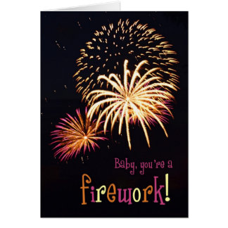 Baby you're a firework! card