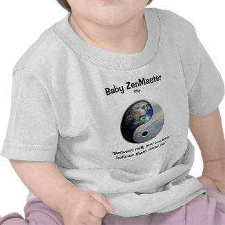 Baby ZenMaster say... (Personalize It!) T-shirts