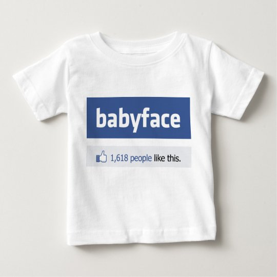 babyface funny social networking parody baby T-Shirt