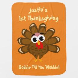 Baby's 1st Thanksgiving - Gobble till you wobble Baby Blanket