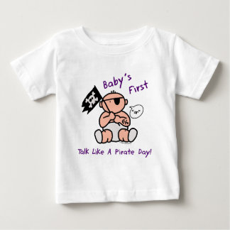 Baby's first talk like a pirate day baby T-Shirt