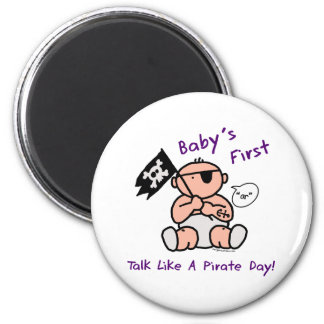 Baby's first talk like a pirate day 2 inch round magnet