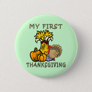 Baby's First Thanksgiving Pinback Button