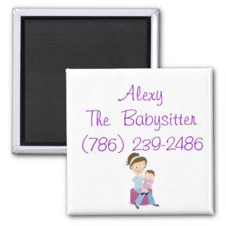 babysitter, Alexy The  Babysitter(786) 239-2486 Magnet