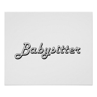 Babysitter Classic Job Design Poster