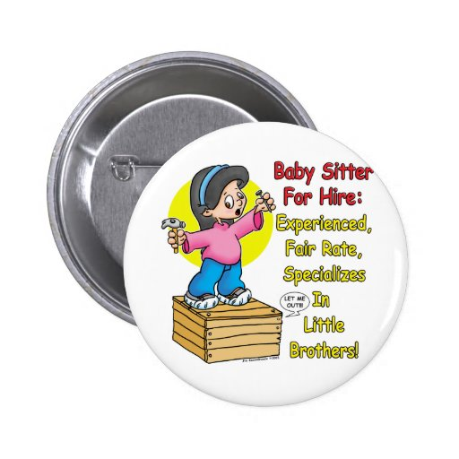 Babysitter for Hire! Buttons