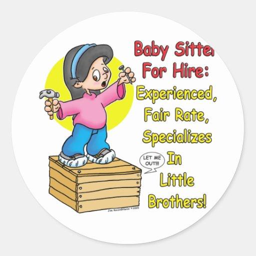 Babysitter for Hire! Classic Round Sticker