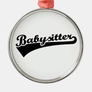 Babysitter Metal Ornament