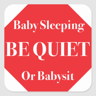 Babysitter Stop Sign Square Sticker
