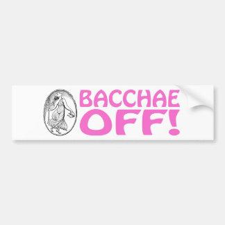 Bacchae Off Bumper Sticker