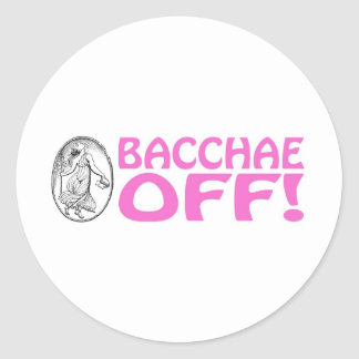 Bacchae Off Classic Round Sticker