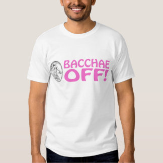 Bacchae Off T-Shirt