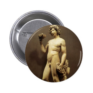 Bacchus by Michelangelo Pinback Buttons
