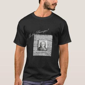 "Bach ""Go for Baraoque"" T Shirt 2"