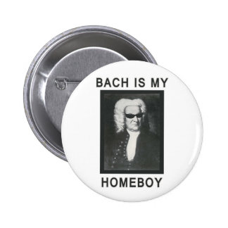 Bach is my Homeboy Pin