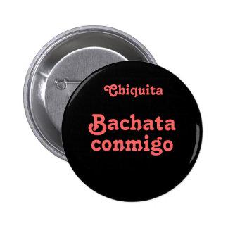 Bachata Conmigo Dance Bachata With Me Custom Name Pinback Button