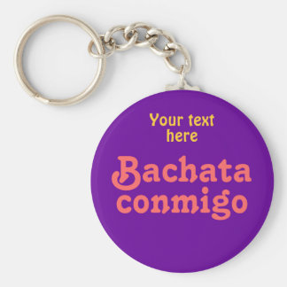 Bachata Conmigo Latin Salsa Dancing Custom Key Chain