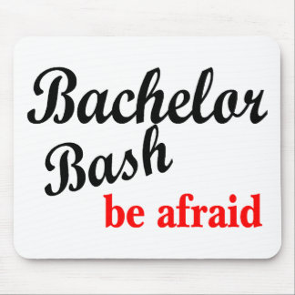 Bachelor Bash Be Afraid Mouse Pad
