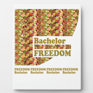 BACHELOR FREEDOM Ideal Gift for ENGAGEMENT Display Plaque