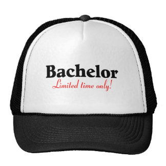 Bachelor Limited Time Only Trucker Hats