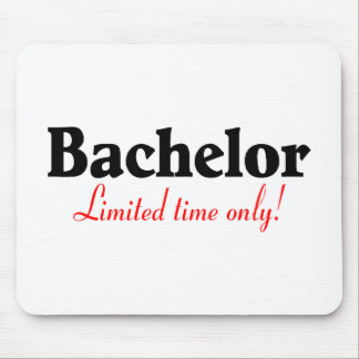 Bachelor Limited Time Only Mouse Pad