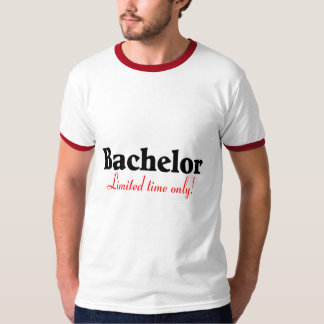 Bachelor Limited Time Only Tee Shirt