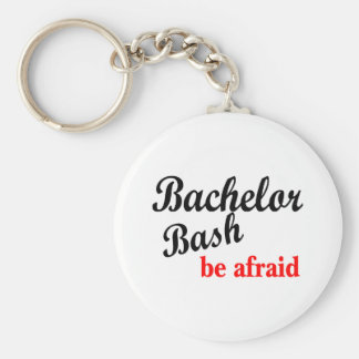 Bachelor Party, Be Afraid Basic Round Button Keychain