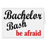 Bachelor Party, Be Afraid Greeting Card