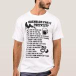 "bachelor party checklist girlfriend T-Shirt<br><div class=""desc"">bachelor party checklist girlfriend</div>"