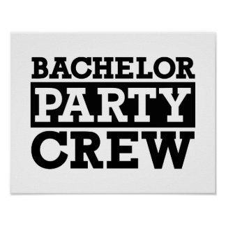 Bachelor Party Crew Poster