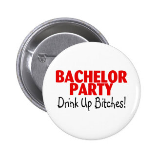 Bachelor Party Drink Up Red Black Button