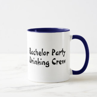 Bachelor Party Drinking Crew Mug